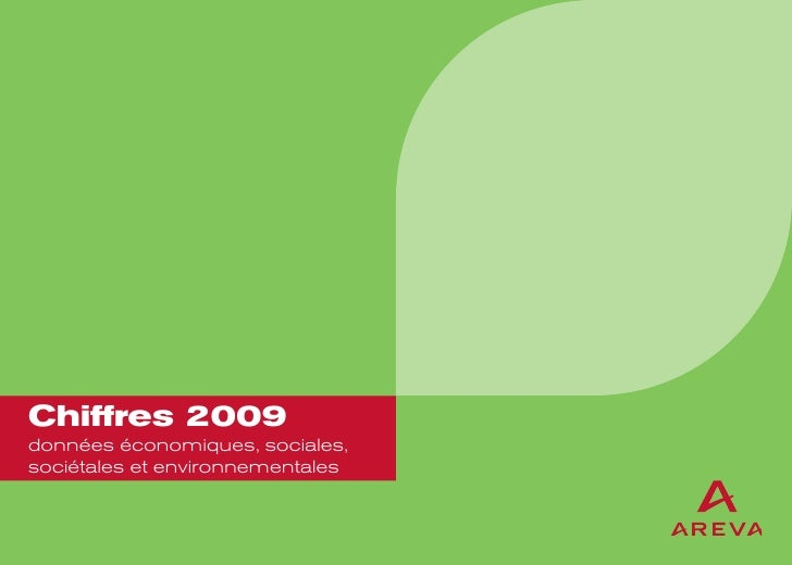 Chiffres 2009données économiques, sociales,sociétales et environnementales