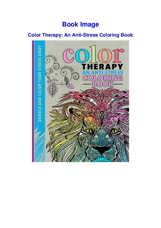 PDF Color Therapy: An Anti-Stress Coloring Book By Richard Merritt Do…