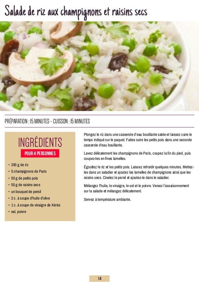 Saladederizauxchampignonsetraisinssecs Plongez le riz dans une casserole d'eau bouillante salée et laissez cuire le temps ...