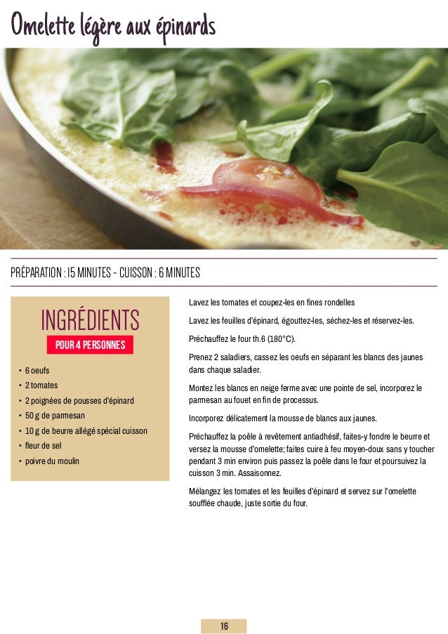 Omelettelégèreauxépinards Lavez les tomates et coupez-les en fines rondelles Lavez les feuilles d'épinard, égouttez-les, s...