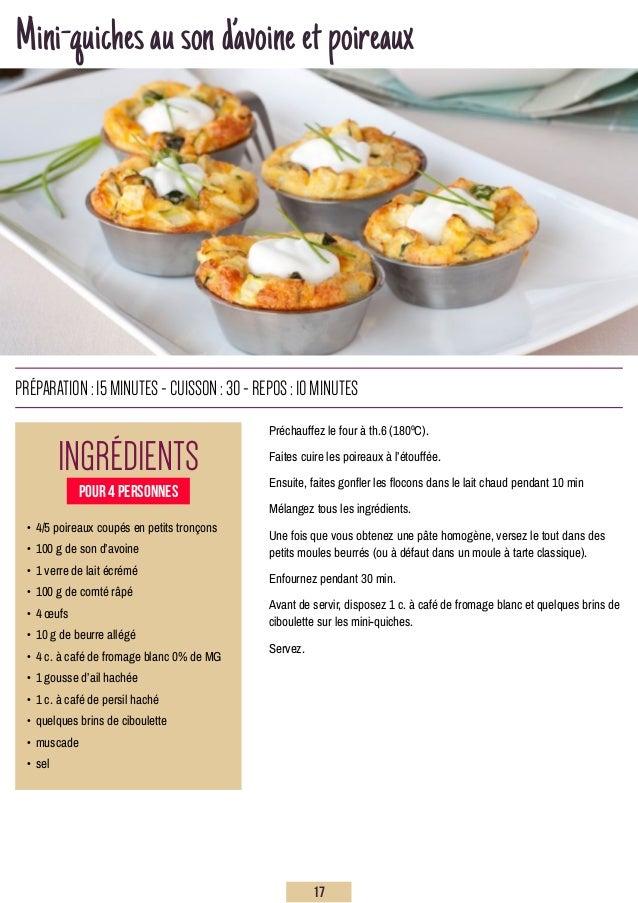 Mini-quichesausond'avoineetpoireaux Ingrédients préparation:15minutes-Cuisson:30-repos:10minutes • 4/5 poireaux coupés en...