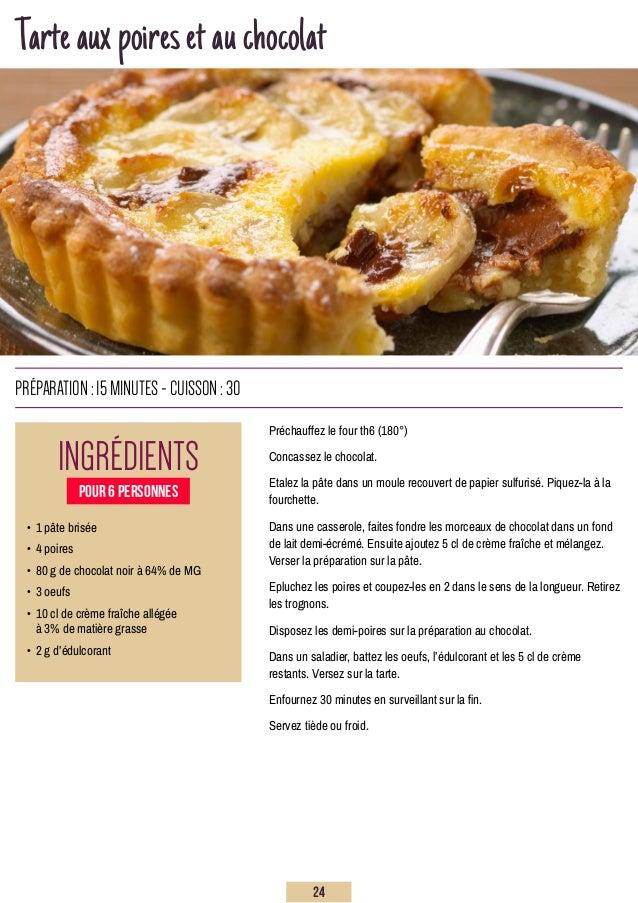 Tarteauxpoiresetauchocolat Ingrédients préparation:15minutes-Cuisson:30 • 1 pâte brisée • 4 poires • 80 g de chocolat n...