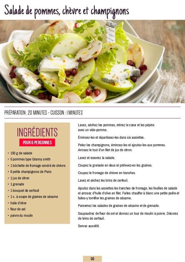 Saladedepommes,chèvreetchampignons Lavez, séchez les pommes, retirez le cœur et les pépins avec un vide-pomme. Émincez-les...