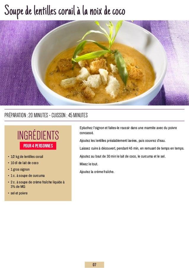 Soupedelentillescorailàlanoixdecoco Epluchez l'oignon et faites-le roussir dans une marmite avec du poivre concassé. Ajout...