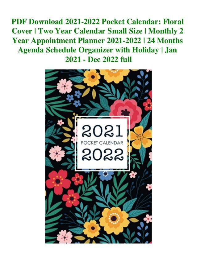 Appointment Calendar 2022.Pdf Download 2021 2022 Pocket Calendar Floral Cover Two Year Calenda