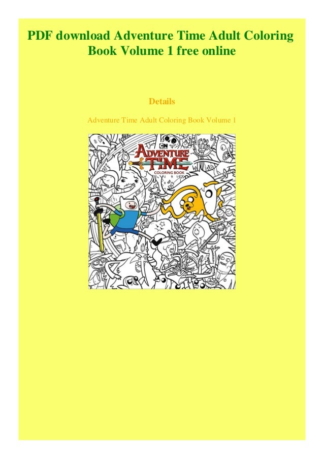 PDF Download Adventure Time Adult Coloring Book Volume 1 Free Online