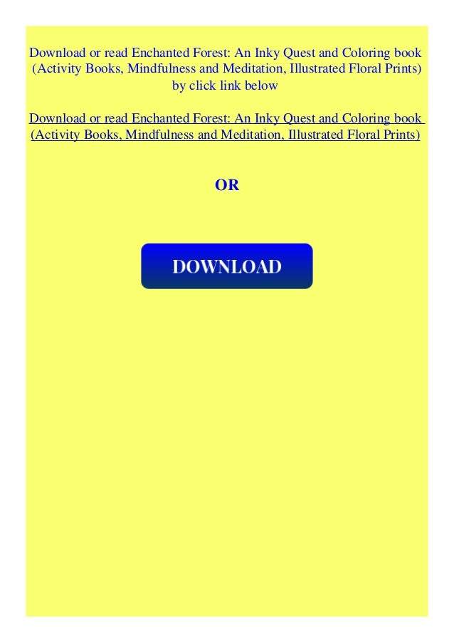 Pdf Download Enchanted Forest An Inky Quest And Coloring Book Activ