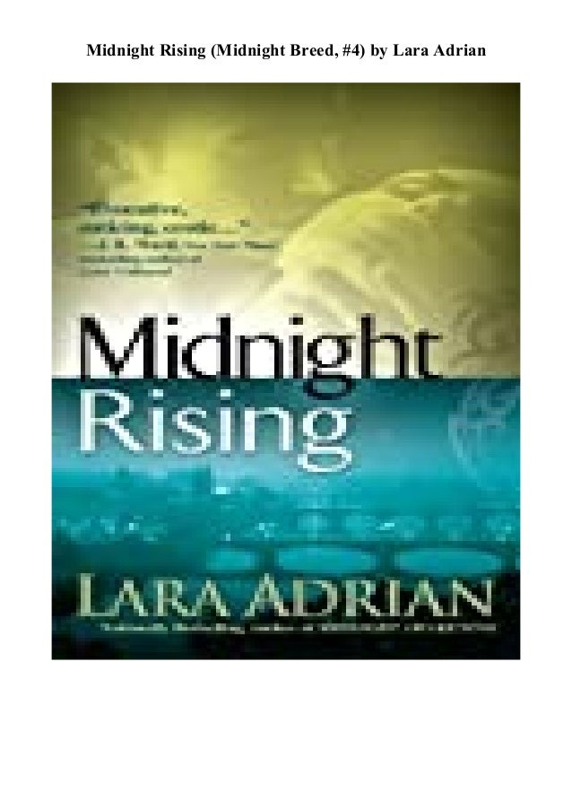 Download Midnight Rising Midnight Breed 4 By Lara Adrian