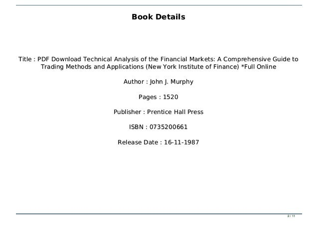 Pdf Download Technical Analysis Of The Financial Markets A Comprehen