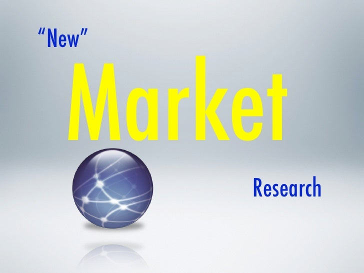 """New""     Market         Research"