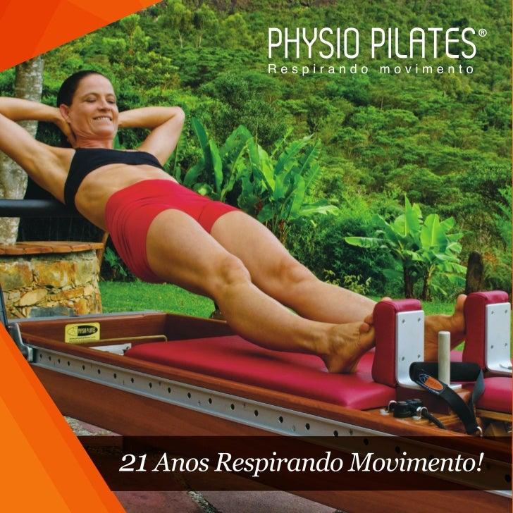 A REVOLUÇÃOPilates é o último nome de Joseph Hubertus Pilates, criadorde um método de movimento extremamente benéfico erev...