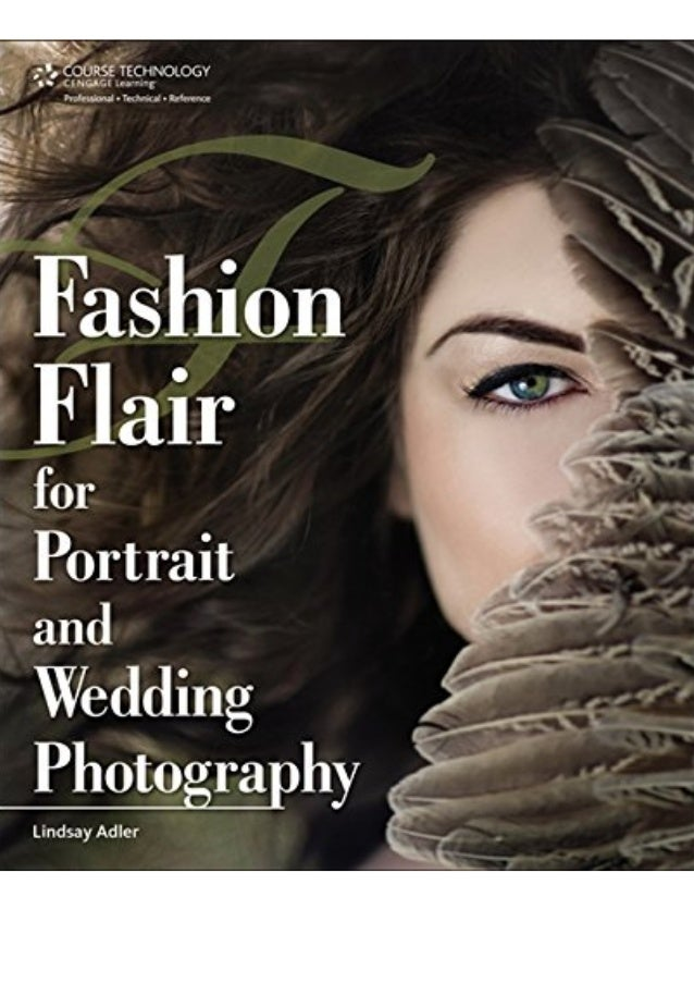 Pdf Free Download Fashion Flair For Portrait And Wedding Photography