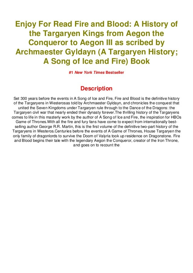 Pdf Free Fire And Blood A History Of The Targaryen Kings From Aego