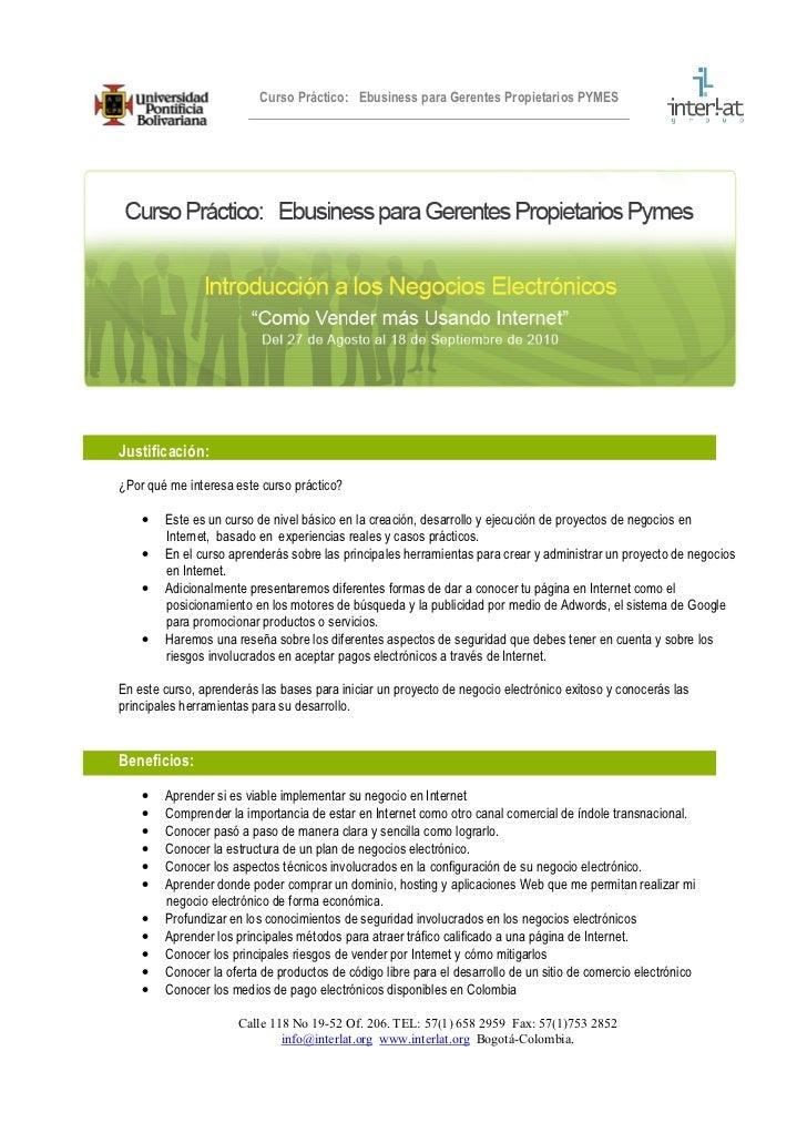 Curso Práctico: Ebusiness para Gerentes Propietarios PYMES     Justificación: ¿Por qué me interesa este curso práctico?   ...