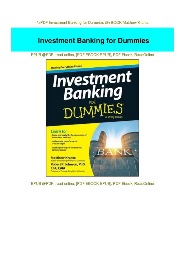 Investment banking for dummies epub rate of gold in pakistan forex companies