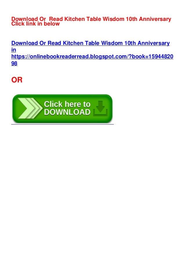 Pdf Kitchen Table Wisdom 10th Anniversary By Rachel Naomi Remen