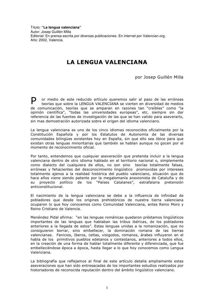 """Título: """"La lengua valenciana"""" Autor: Josep Guillén Milla Editorial: En prensa escrita por diversas publicaciones. En inte..."""