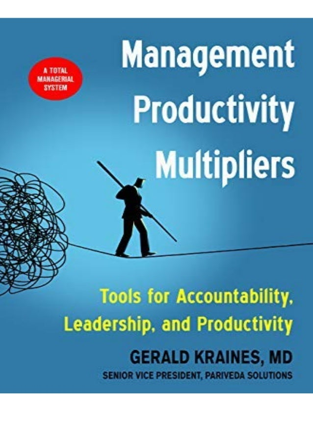 PDF Management Productivity Multipliers: Tools for Accountability if you want to download or read Management Productivity ...