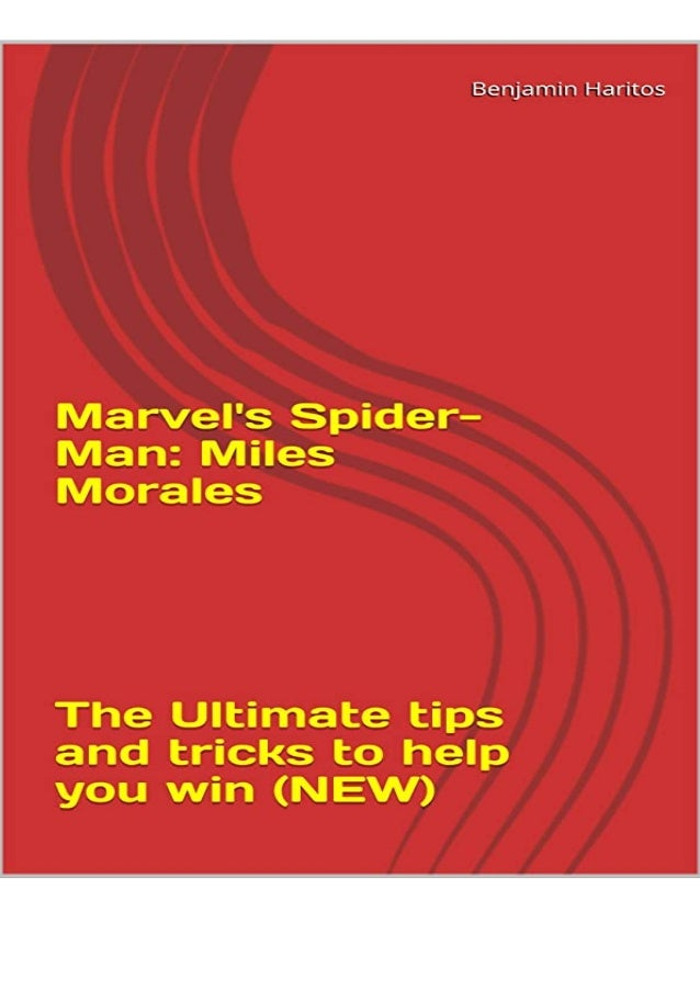 #^PDF Marvel's Spider-Man: Miles Morales - The Ultimate tips and tricks to help you win (NEW) free acces if you want to do...