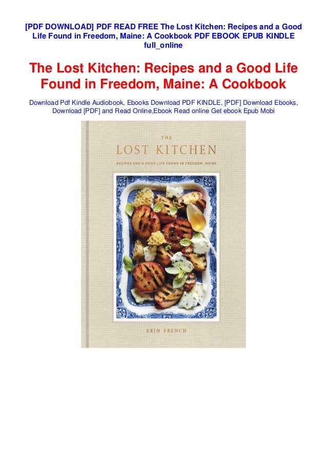 Pdf Read Free The Lost Kitchen Recipes And A Good Life Found In Free