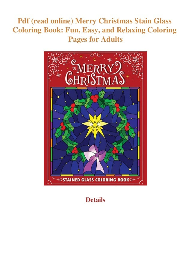 Pdf Read Online Merry Christmas Stain Glass Coloring Book Fun Easy