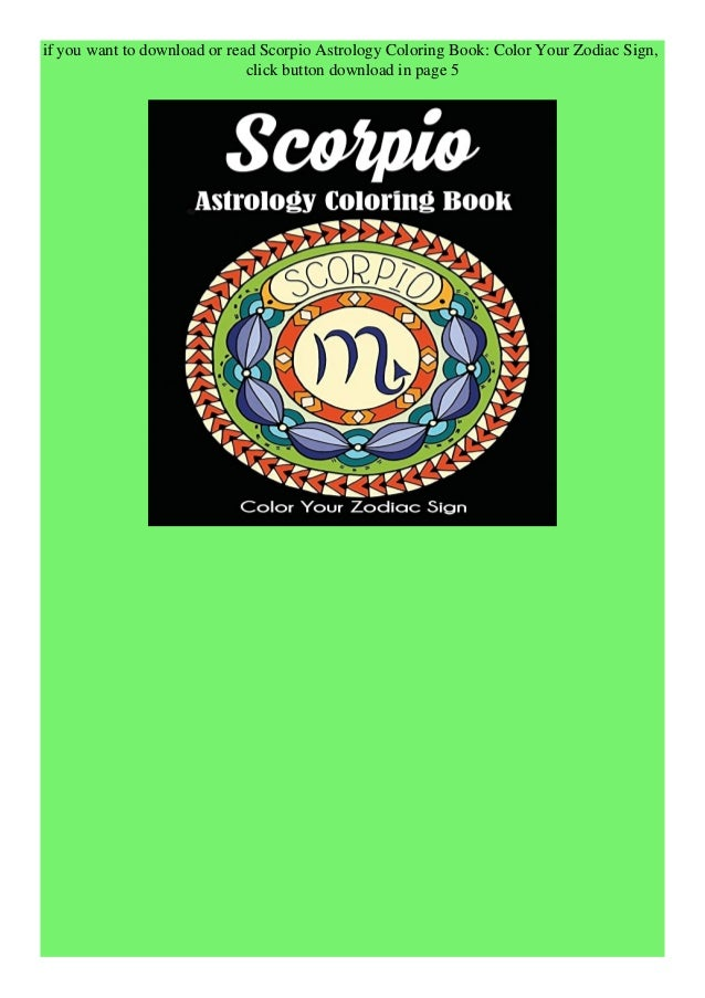 Pdf Scorpio Astrology Coloring Book Color Your Zodiac Sign Kindle