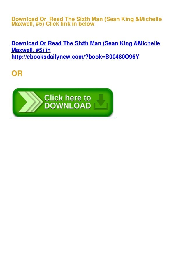 Pdf The Sixth Man  Sean King  U0026 Michelle Maxwell   5