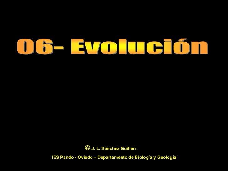 © J. L. Sánchez GuillénIES Pando - Oviedo – Departamento de Biología y Geología                                           ...