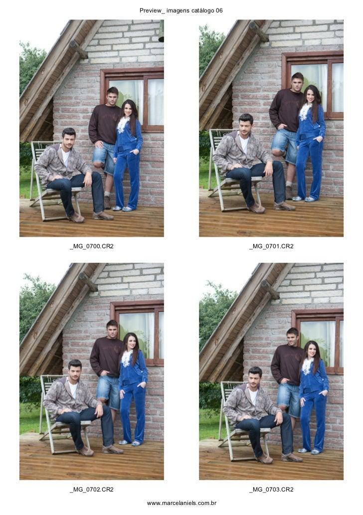 Preview_ imagens catálogo 06_MG_0700.CR2                                  _MG_0701.CR2_MG_0702.CR2                        ...