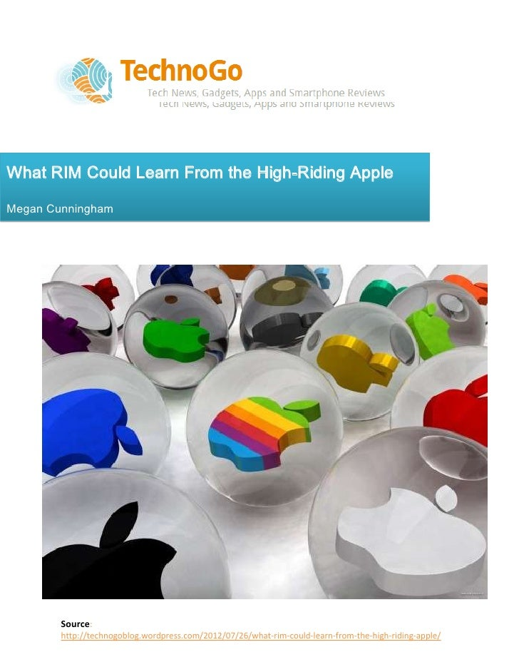 What RIM Could Learn From the High-Riding AppleMegan Cunningham        Source:        http://technogoblog.wordpress.com/20...