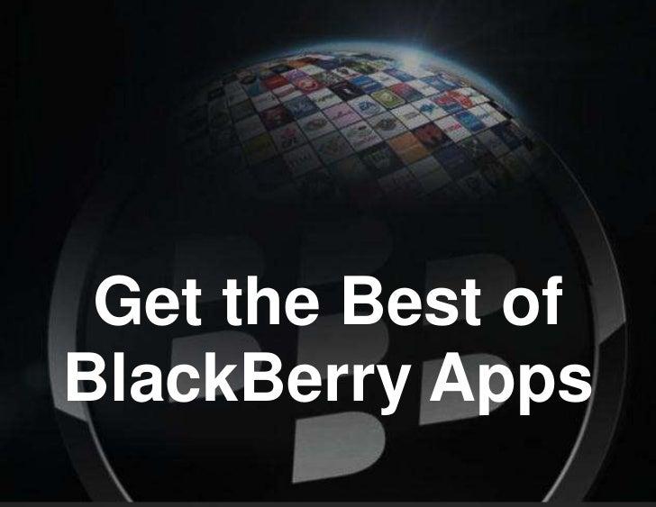 Get the Best ofBlackBerry Apps
