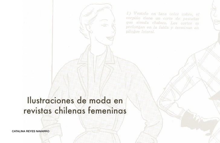 Ilustraciones de moda en      revistas chilenas femeninasCATALINA REYES NAVARRO