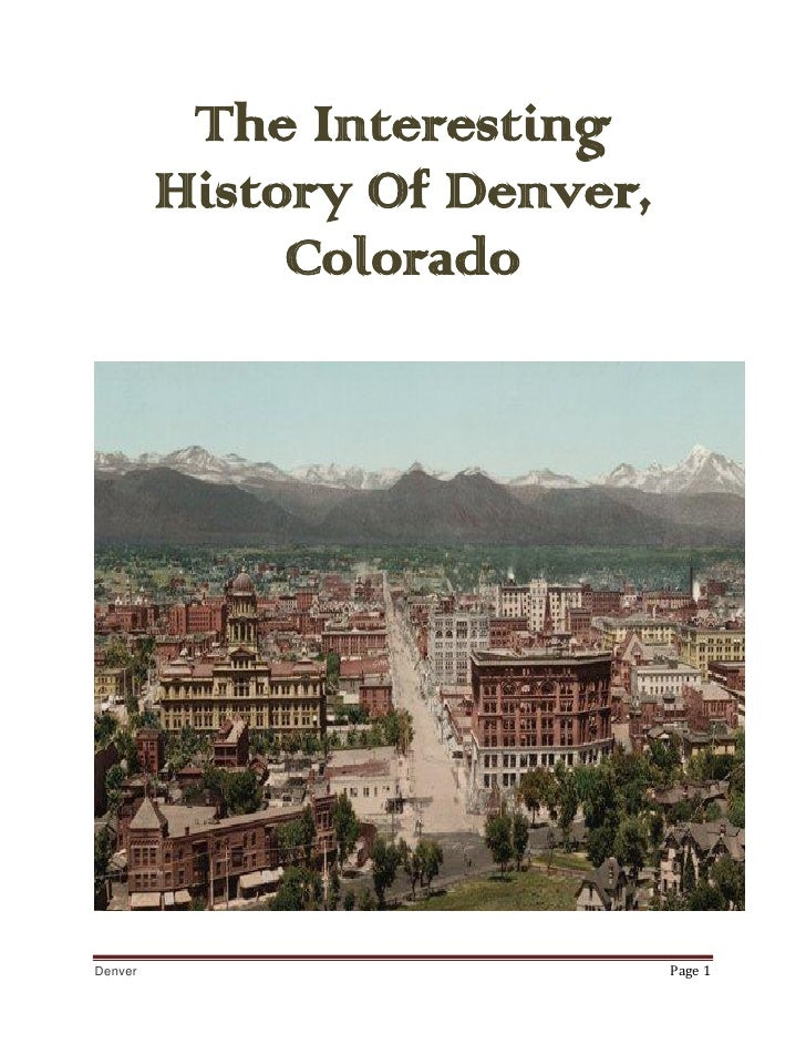 The History Of The City Of Denver, Colorado