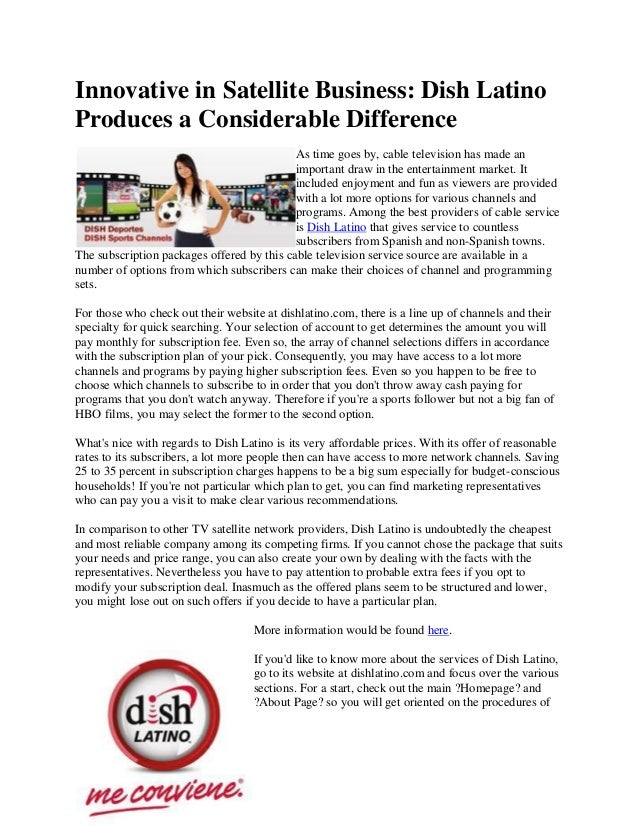 Innovative in Satellite Business: Dish LatinoProduces a Considerable Difference                                           ...
