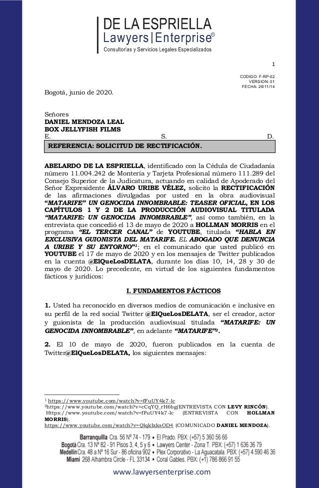 1 www.lawyersenterprise.com CODIGO: F-RP-02 VERSION: 01 FECHA: 26/11/14 Bogotá, junio de 2020. Señores DANIEL MENDOZA LEAL...