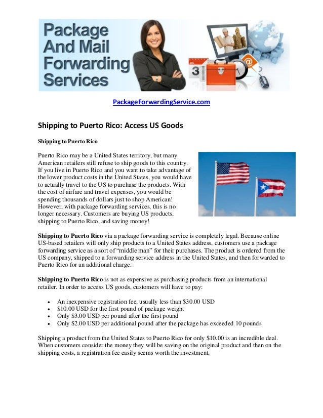 PackageForwardingService.comShipping to Puerto Rico: Access US  GoodsShipping to Puerto RicoPuerto Rico may be ...