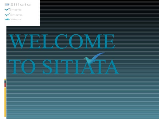 WELCOME TO SITIATA