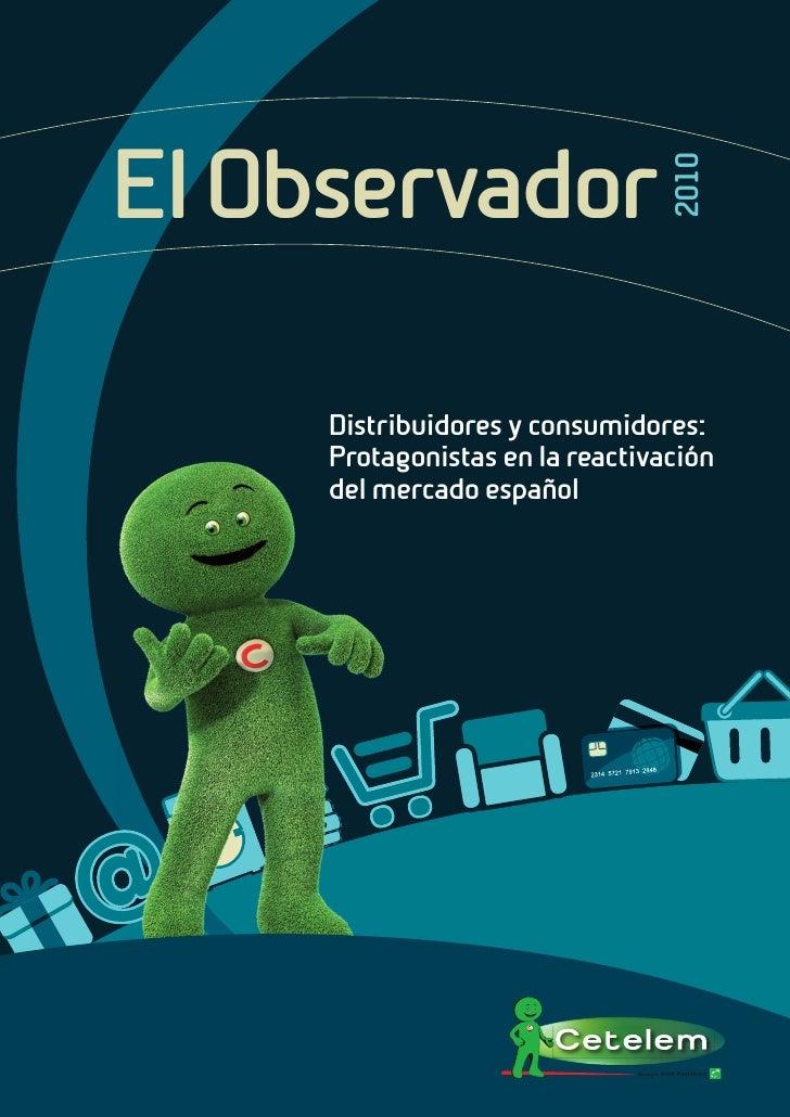 El Observador                                 2010     Distribuidores y consumidores:     Protagonistas en la reactivación...