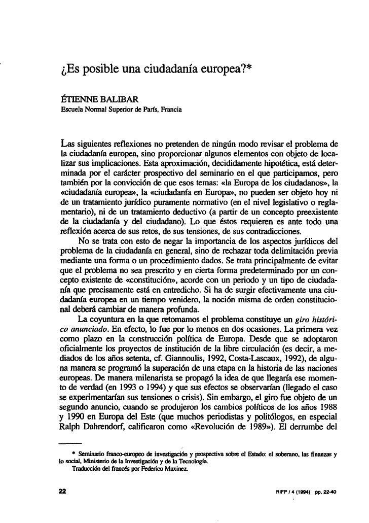 ¿Es posible una ciudadanía europea?*  ÉTIENNE BALffiAR Escuela Normal Superior de París, Francia     Las siguientes reflex...