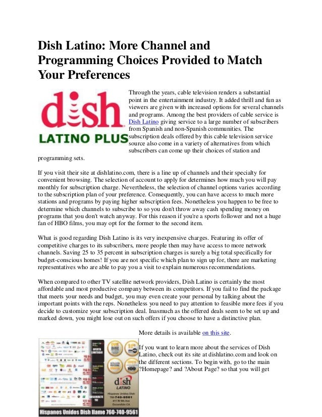 Dish Latino: More Channel andProgramming Choices Provided to MatchYour Preferences                                    Thro...