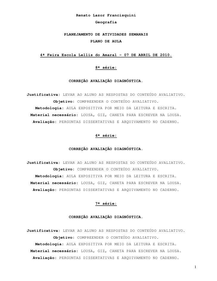 Renato Lazor Francisquini                             Geografia                  PLANEJAMENTO DE ATIVIDADES SEMANAIS      ...