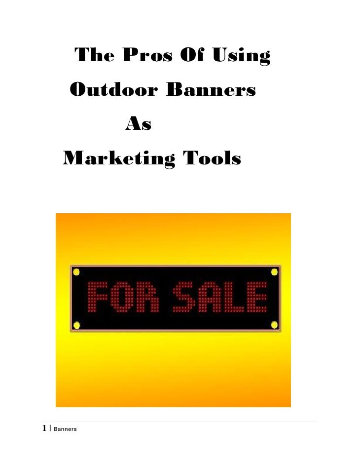 The Pros Of Using        Outdoor Banners              As      Marketing Tools1 | Banners