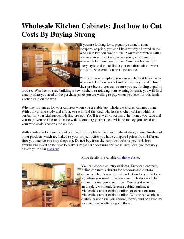 Wholesale Kitchen Cabinets Just How To Cut Costs By Buying Strong