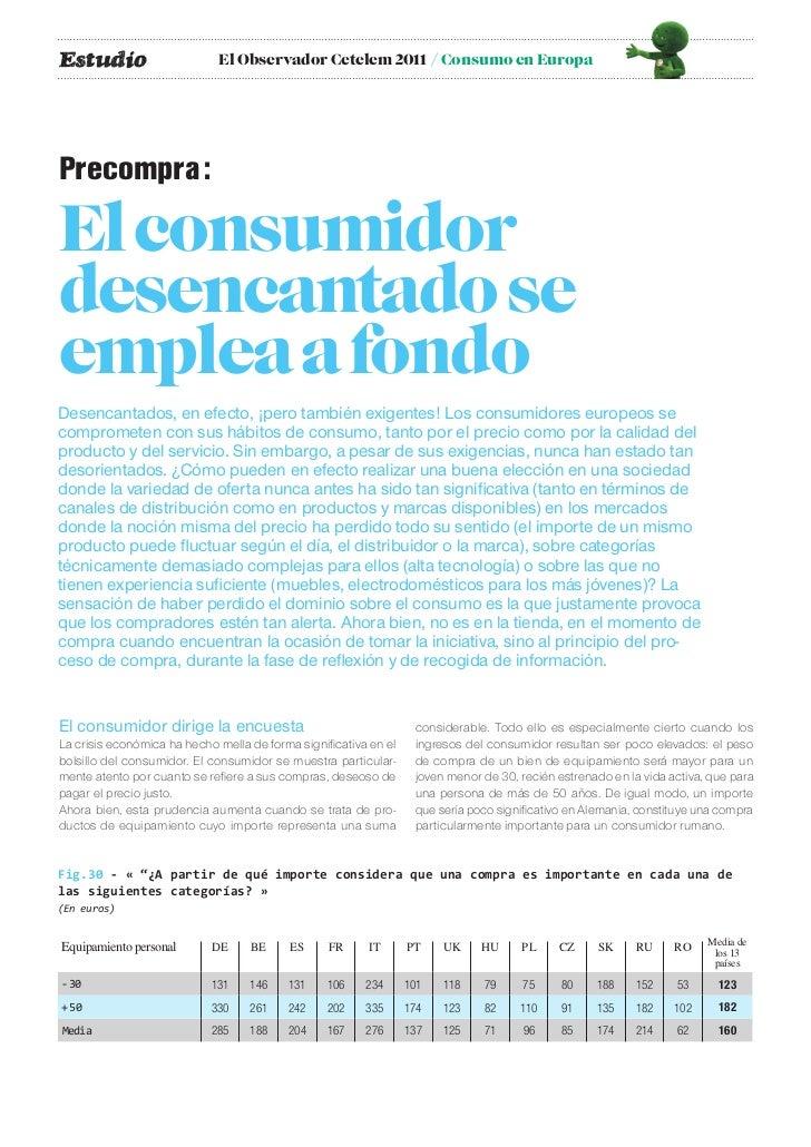 Estudio                      El Observador Cetelem 2011 / Consumo en EuropaPrecompra :El consumidordesencantado seemplea a...