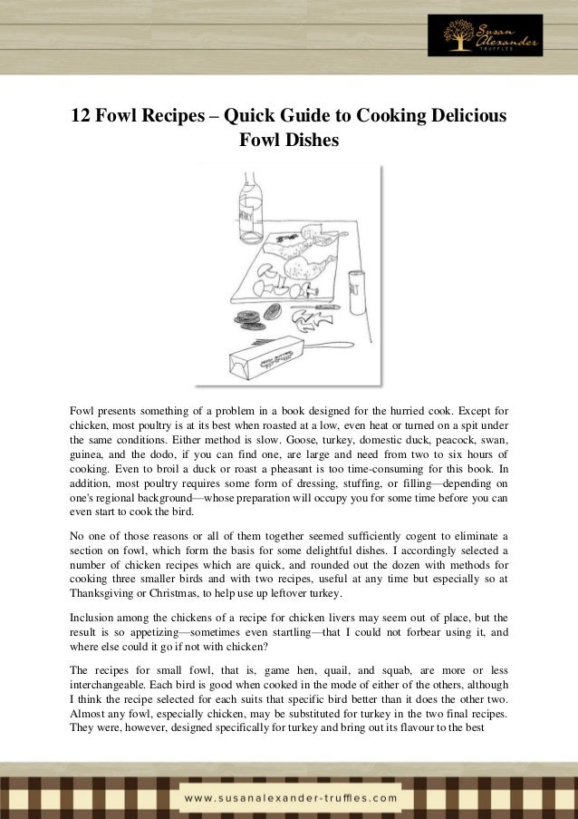 12 Fowl Recipes – Quick Guide to Cooking Delicious Fowl Dishes Fowl presents something of a problem in a book designed for...