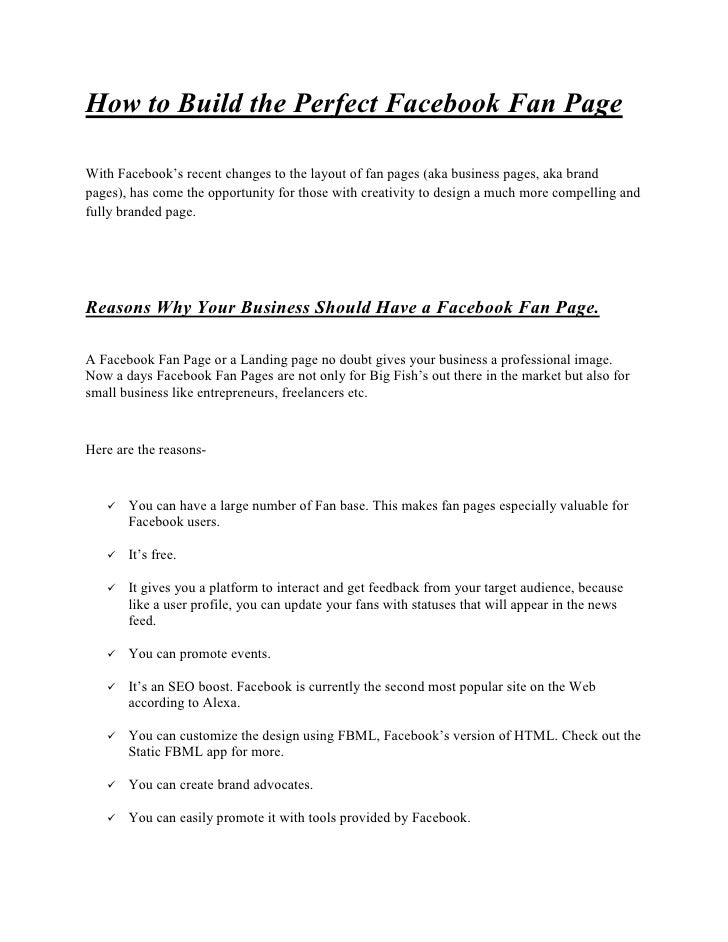 How to Build the Perfect Facebook Fan PageWith Facebook's recent changes to the layout of fan pages (aka business pages, a...
