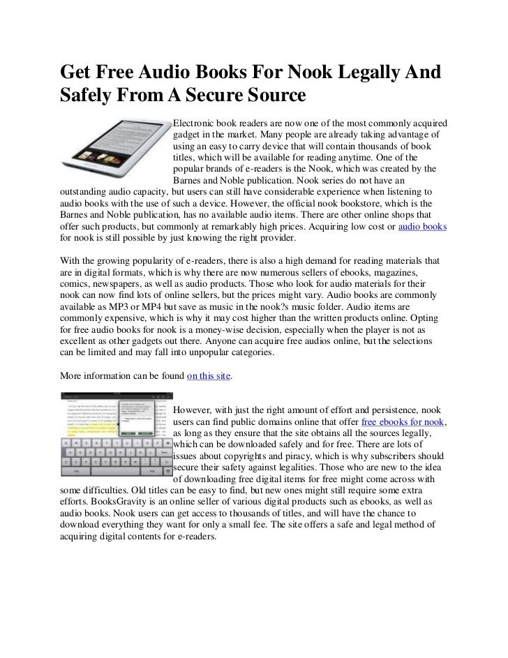Get Free Audio Books For Nook Legally AndSafely From A Secure Source                               Electronic book readers...