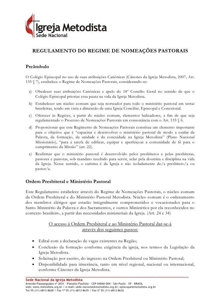 REGULAMENTO DO REGIME DE NOMEAÇÕES PASTORAISPreâmbuloO Colégio Episcopal no uso de suas atribuições Canônicas (Cânones da ...
