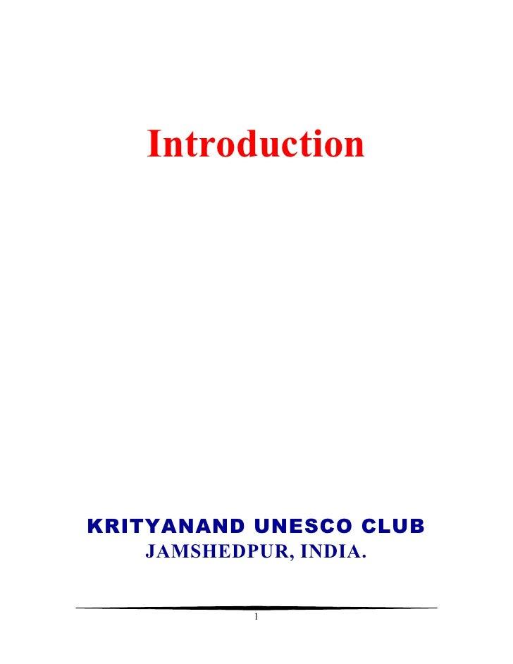 IntroductionKRITYANAND UNESCO CLUB    JAMSHEDPUR, INDIA.          1