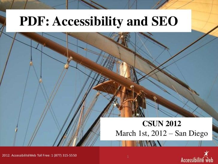 PDF: Accessibility and SEO                                                            CSUN 2012                           ...